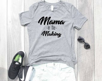 Mama in the Making Relaxed Jersey T-Shirt, Funny Shirt, Pregnancy Shirt, Pregnancy Announcement, Funny Pregnancy Shirt