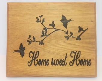 oak sign - oak plaque - rustic wall art - home sweet home - room decor - christmas present - house warming - new house gift