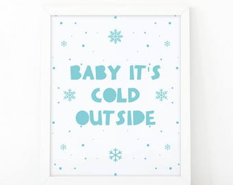 Baby It's Cold Outside, Kids printable, nursery wall art, kids room decor, blue nursery print, holiday decoration, instant download, nursery