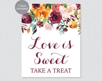 Printable Love is Sweet Sign - Fall Floral Wedding Favors Sign - Rustic Autumn Flower Love is Sweet, Take a Treat Sign Favor Table Sign 0008