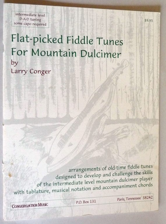 Flat-Picked Fiddle Tunes For Mountain Dulcimer (with Companion CD) 1996 Larry Conger - Folk Country Music Book