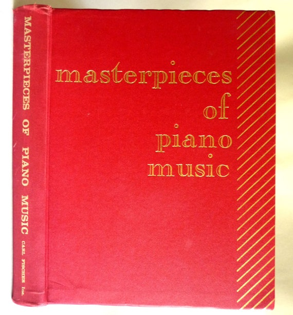 Masterpieces of Piano Music - Albert Weir (editor) - Carl Fischer 1918 - Hardcover HC