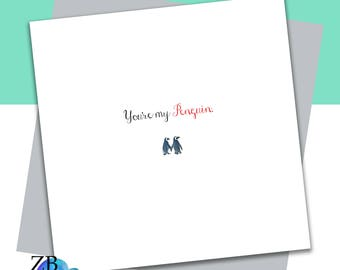 You're My Penguin Card - Romantic Card - Valentine Card - Anniversary Card - Wedding Card - ZB Designs Card
