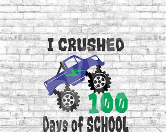 Crushed 100 Days, SVG, PNG, DXF, Vinyl Design, Circut, Cameo, Cut File, 100 Days of School Svg, School svg, Boys 100 Days of School, Boys