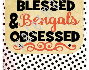 Football SVG  Stressed Blessed Bengals Obsessed silhouette cameo cricut DXF Football T shirt iron on transfer Football outline JPEG football