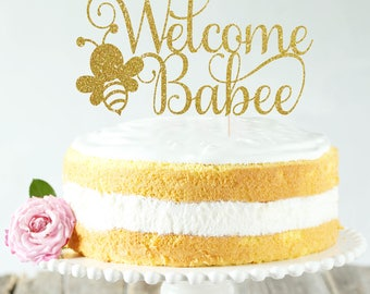 Welcome Babee Cake Topper, Cake Decoration, Glitter, Party Decoration, Custom, Gold, Baby Shower, Newborn, Birthday, Gender Reveal