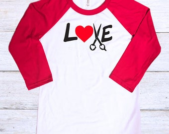 Valentines Day Hairstylist Shirt - Valentines Shirt - Hairstylist Gift - Valentines Day Gift - Hairstylist Clothes - Hair Salon - Love Shirt