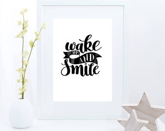 Printable Quotes, Inspirational Decor, Poster Art, Girl Room Decor, Digital Download, Positive Message, Wake Up and Smile