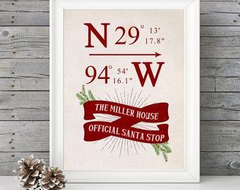 CUSTOM GPS Coordinates- Official Santa Stop -  11x14 Christmas Holiday Home Decor Poster - Custom names & GPS Coordinates