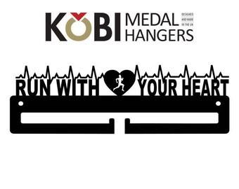 Run with you heart - Medal Hanger / Medal Holder