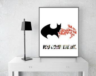 You Complete Me. Batman and the Joker. Movie Based Wall Decor. Wall Printable. 8x10in. Digital Download.