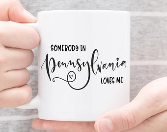 Pennsylvania Mug,Pennsylvania State,State Mug,Miss You Mug,Moving Mug,I Love You Mug,I Love My Girlfriend,I Love My Boyfriend,She Loves Me