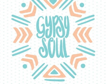 Gypsy Soul Cut File SVG PNG