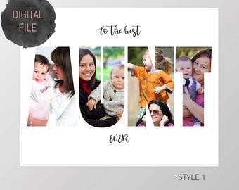 Custom Aunt Photo Collage, Personalized Picture Collage, Auntie Gifts, Aunt Gift, Birthday Gifts for Her, Aunty Gifts, Digital File