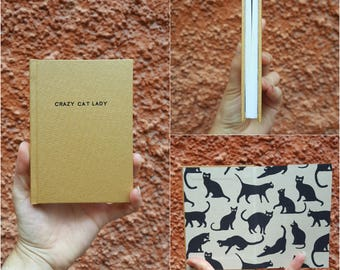 Crazy Cat Lady Notebook / Sketchbook / Journal -  Unique - handmade - A6 - Gold cover + black cat end papers + black title