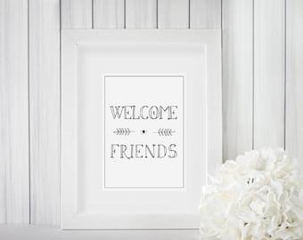 Welcome Friends Printable | Farm House Decor | Wall Art | Digital Print | Print