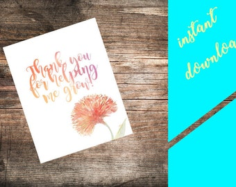 Thank you for helping me grow!- NICU appreciation card {{Digital Download}}