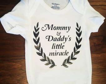 Mommy & Daddy's Little Miracle. Miracle Baby. Rainbow Baby. Baby Onsie.