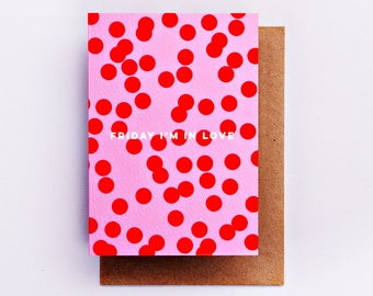 Friday I'm In Love Card, Fashion Stationery, Fashion Card, Fashion Gift, Love Card, Red, Romance Card, Spot Print, Valentine, Romantic, Pink
