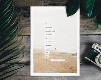Printable Art Poster Meditation If the ocean can calm itself Nayyirah Waheed Quote Typography Seashore Beach Malibu