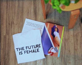 the future is female, feminist, feminism, tumblr shirt, hipster, grunge, instagram, tshirt with sayings, slogan, aesthetic