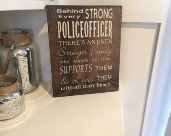 Behind Every Strong Police Officer - Officer Family Plaque