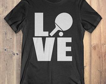 Ping Pong T-Shirt Gift: Love Ping Pong