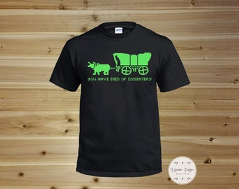 Retro T Shirt - Oregon Trail  - You have Died of Dysentery-  Black  - Video Games, Computer Games, Retro Games, Retro PC Games, 80's t shirt