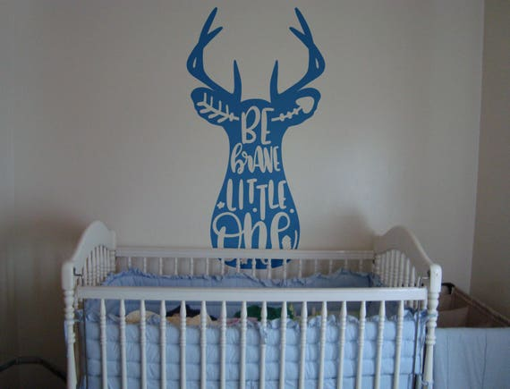 Be Brave Little One, Wall Decal, Sticker, Wall decor, Baby Shower, Kids rooms, Children, Nurseries, Nursery, Young Bedroom, Adorable Deer