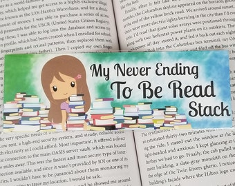 Never Ending To Be Read Stack - Bookish Bookmark - Multiple Hair Colors Available