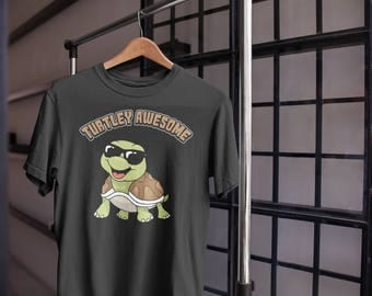 Turtle T-Shirt - Turtley Awesome Shirt - Funny Turtle Shirt - Turtle Gifts - Turtle Lover Gift