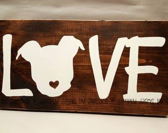 LOVE Pitbull wooden sign