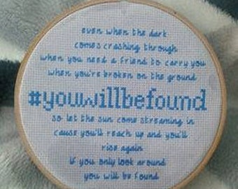 You Will Be Found - Dear Evan Hansen cross stitch