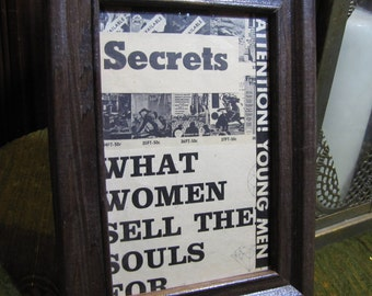 "Original Vintage Ad Collage Art in Wooden Frame - ""Secrets - What Women Sell Their Souls For"" Gifts for Her, Sister, Mom, Wife, Best Friend"