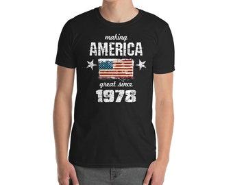 Making America great since 1978 T-Shirt, 40 years old, 40th birthday, custom gift, 70s shirt, Christmas gift, birthday gift, birthday shirt