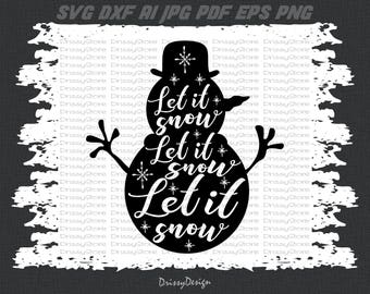 Snowman svg, Let it snow svg, Snowflake svg, Christmas svg, SVG Dxf EPS Png Vector Art, Clipart, Cut Print File Cricut & Silhouette Decal