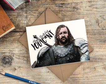 Game of Thrones Birthday Card | The Hound Birthday Card | Happy Birthday You C*nt