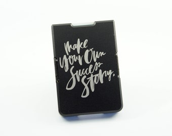Custom Minimal Wallet / Card Holder Black, make your own success story Engraving, Personalised, Aluminium
