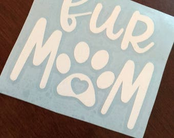 Fur Mom Decal