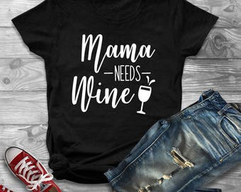 Mama Needs Wine Shirt, Mama Bear Shirt, Mom Shirts, Shirts For Mom, Mom Life, Mom Tshirt, Mothers Day