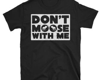 Moose Tee, Moose T-Shirt, Moose Lover, Moose Birthday, Moose Tshirt, Boys Moose Shirt, Moose Tee Shirt,Moose Family, Funny Hunter Shirt