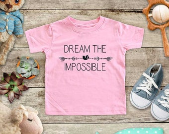 Dream The Impossible - hipster hippie boho - Baby bodysuit Toddler youth Shirt cute birthday baby shower gift