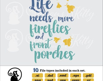 Porch sign svg, porch saying svg, fireflies svg, stencil svg, ai dxf emf eps pdf png psd svg svgz tif files for cricut, silhouette, brother