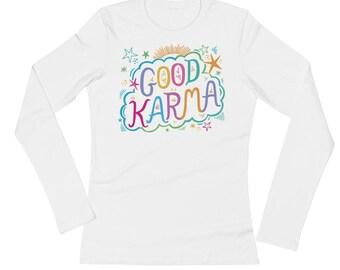 Good Vibes Shirt Good Karma Ladies Tee Karma Long Sleeve Karma Ladies Karma Queen T Shirt Boho Karma Womens Winter Yoga Top Warm Yoga Top