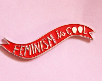 Feminism is Cool Enamel Pin in Red