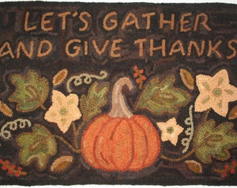 """Hooked Rug Pattern """"Let's Gather & Give Thanks"""" Paper or Linen 21"""" x 30"""""""