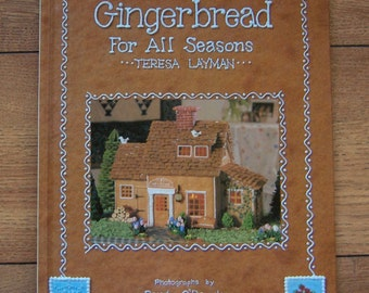 vintage 1997 GINGERBREAD HOUSES for all seasons recipe included