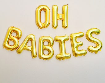 OH BABIES Gold Balloons, Oh Baby Shower Theme, Oh Babies, Baby Shower Balloons, Gold Baby Balloons, Oh Baby Balloons, Oh Baby Theme