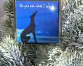 Greyhound Do You See What I See Ornament,greyhound christmas ornament, greyhound christmas, greyhound ornament, greyhound gifts, greyhound