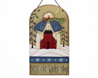 """Snowman, Saltbox House Plaque, Handpainted Wood Sign, Hand Painted Winter Home Decor, """"Bless Our Winter Home"""", Wall Art, Tole Painting"""